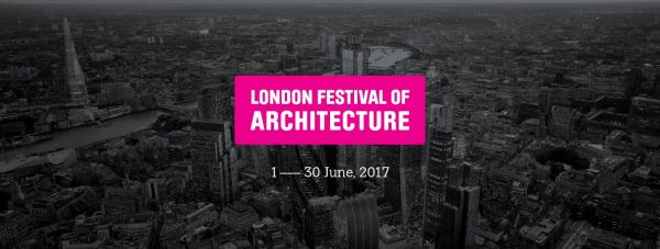 Le London Festival of Architecture bat son plein