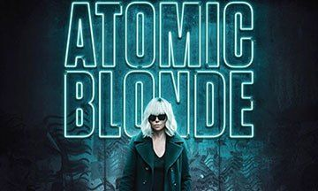 [Critique] Atomic Blonde : Blockbuster bourrin ou oeuvre meta ?