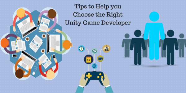 How To Choose The Right Unity Game Developers For Your Company | Codementor