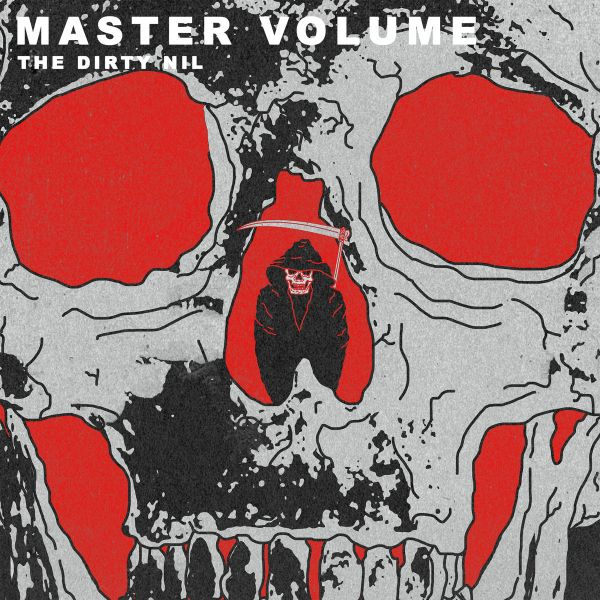 The Dirty Nil – Master Volume
