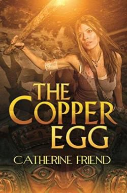 The Copper Egg par Catherine Friend