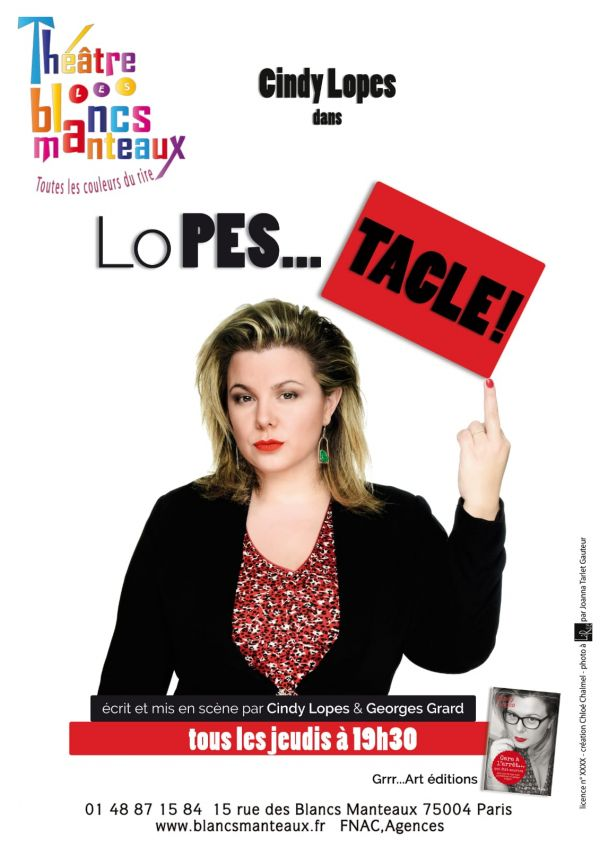 [Exclu] Cindy Lopes : Attaque et tacle dans son One Woman Show « LoPES... TACLE »