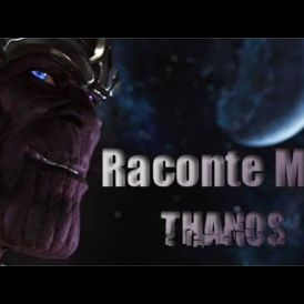 Chromics : Raconte moi Thanos