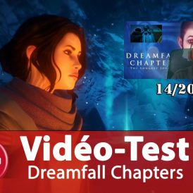 Vidéo Test : Dreamfall Chapters, la conclusion honorable d'une trilogie !