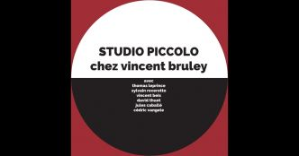 Studio Piccolo (with Thomas Leprince, Sylvain Roverotto, Vincent Beis, David Thuot, Jules Cabalé & Cédric van Gele) - Single de Vincent Bruley sur Apple Music