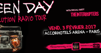 Live Report : Green Day + The Interrupters @ AccorHotels Arena, Paris - 03/02/17