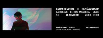 Event : 18.02 > ESITU Records  @ La Releve (Lille - France)