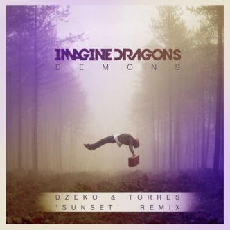 Demons-Imagine Dragons (Dzeko & Torres Remix)