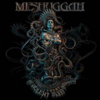 [Chronique d'album] Meshuggah : The Violent Sleep of Reason