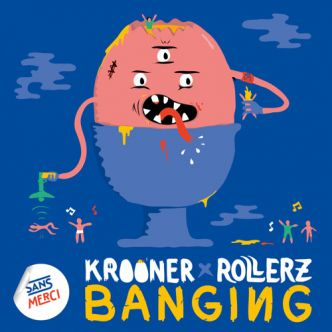 Out today @kroonermusic & @RollerzOfficial - Banging [ @sansmercirec ]: