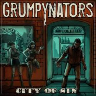[Chronique d'album] Grumpynators : City of Sin