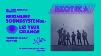 75 - Les Yeux Orange - Exotika @ La Java le 21/04/2017