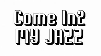 Come in2 My Jazz - 24/03