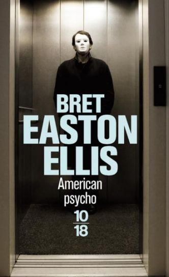 American Psycho par Bret Easton Ellis
