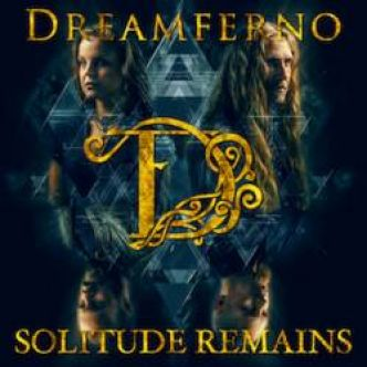 [Chronique d'album] Dreamferno : Solitude Remains