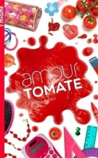 Les miams, tome 3 : Amour tomate Gally Lauteur