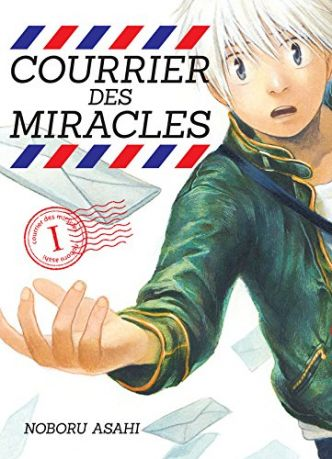 Critique Courrier des miracles 1