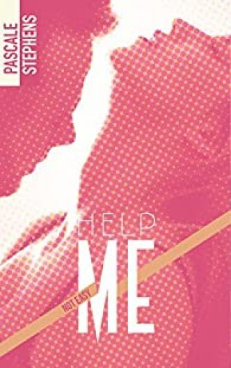 Not easy, tome 2 : Help me par Pascale Stephens