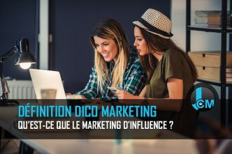 Le marketing d'influence