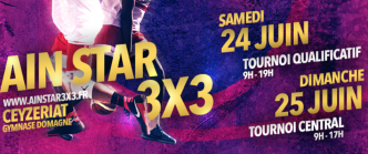 L'Ain Star 3×3 2017, c'est ce week-end : interdiction de rater le tournoi le plus fat de l'année