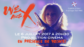 Projection du film We Are X et rencontre de Yoshiki!