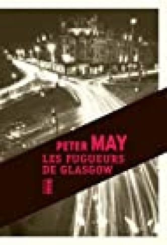 Les fugueurs de Glasgow par  May Peter/Dastugue J