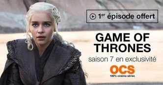 Bon plan OCS : Game of Thrones, le premier épisode de la saison 7 offert