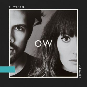 [album] Oh Wonder - Ultralife