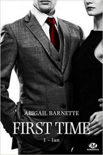 First Time : Ian par Abigail Barnette