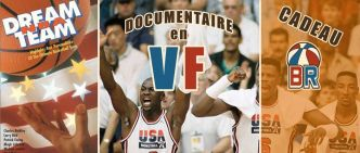 25 ans de la Dream Team – Le documentaire « Dream Team » en version française