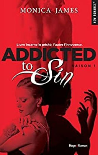 Addicted to sin, tome 1 par Monica James
