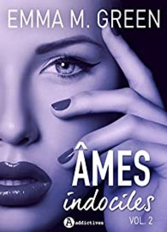 Âmes indociles ? vol. 2 par  Emma M. Green