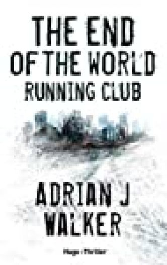 The End Of The World Running Club par Adrian J. Walker