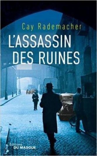 L'Assassin des Ruines par  Rademacher-C