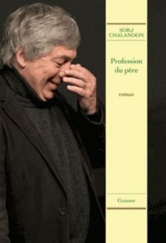 Profession du père par Sorj Chalandon