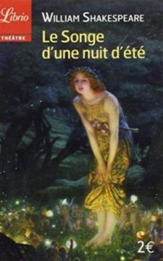 Le songe d'une nuit d'été par William Shakespeare