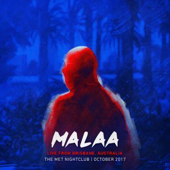 [Tracklist/Mix] @malaamusic - Live @ The Met (brisbane Australia & Nz Tour) 01.10.17: