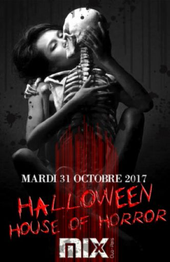 Halloween 2017 : House Of Horror au Mix Club