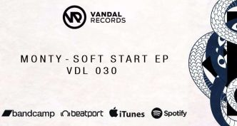 [REVIEW #8] Monty – Soft Start EP (Vandal Records)