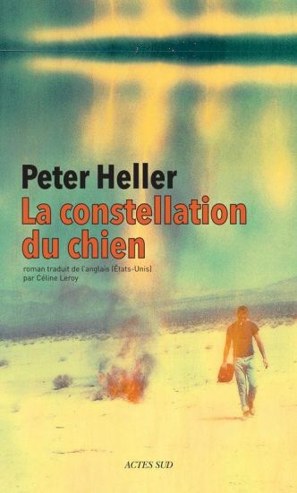 La constellation du chien par Peter Heller