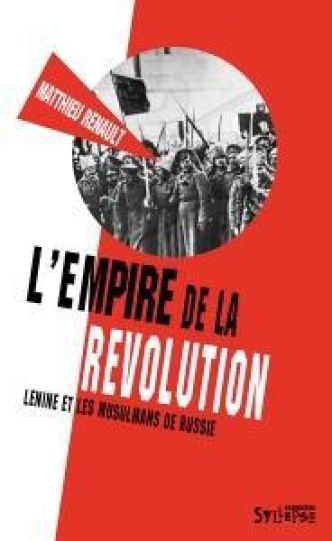 L'empire de la révolution par Mathieu Renault
