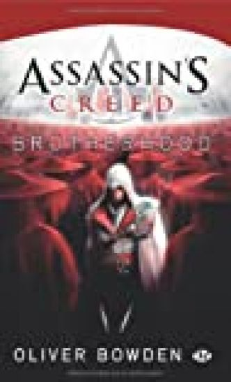 Assassin's Creed, tome 2 : Brotherhood  par Oliver Bowden