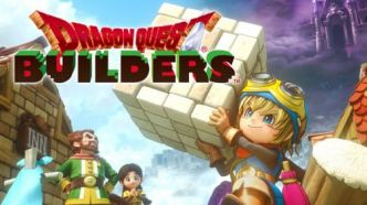 Dragon Quest Builders, nos (bonnes) impressions de déjà vu sur Switch