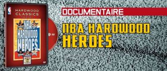 [Documentaire] NBA Hardwood Heroes