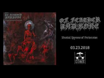 Of Feather And Bonevous offre la minute Death Metal du jour avec Lust For Torment. Bestial Hymns Of...
