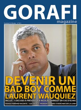Gorafi Magazine : Devenir un bad boy comme Laurent Wauquiez