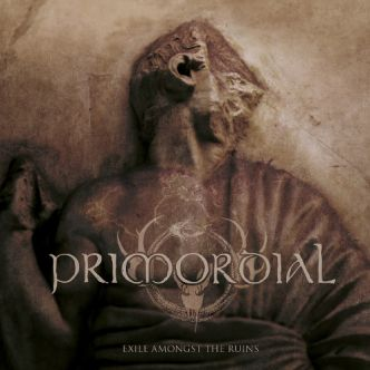 Primordial – Exile Amongst The Ruins