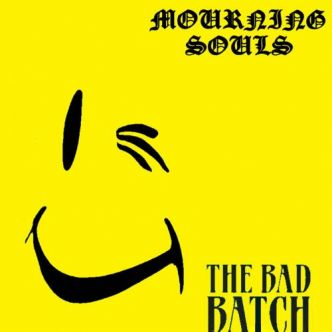 [Chronique d'album] Mourning Souls : The Bad Batch
