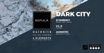 75 - Dark City (D'Jamency, Lu_k, Agnostic) @ 4 Elements le 04/05/2018