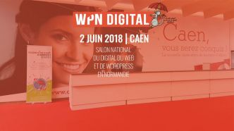 Unique en France : le premier salon WPNDIGITAL à Caen le samedi 2 juin